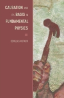 Causation and Its Basis in Fundamental P