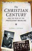 Christian Century and the Rise of the Pr