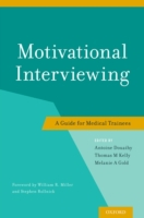 Motivational Interviewing: A Guide for M