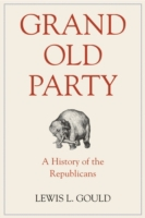 Grand Old Party: A History of the Republ