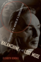 Balanchine & the Lost Muse