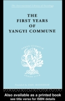 First Years in the Yangyi Commune