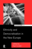 Ethnicity and Democratisation in the New