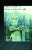 Buddhism, Conflict and Violence in Moder