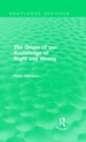 Origin of Our Knowledge of Right and Wro