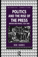 Politics and the Rise of the Press