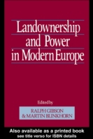 Landownership and Power in Modern Europe