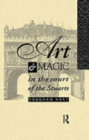 Art and Magic in the Court of the Stuart