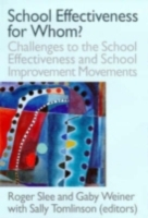 School Effectiveness for Whom?