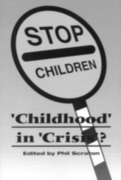 Childhood In Crisis?