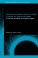 Shadow Globalization, Ethnic Conflicts a