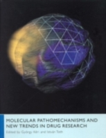 Molecular Pathomechanisms and New Trends