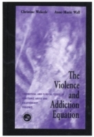 Violence and Addiction Equation