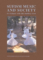 Sufism, Music and Society in Turkey and