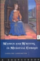 Women and Writing in Medieval Europe: A