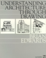 Understanding Architecture Through Drawi