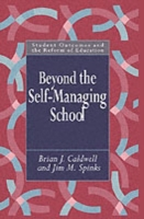 Beyond the Self-Managing School