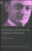 Knowledge, Institutions and Evolution in