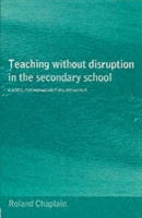 Teaching without Disruption in Secondary