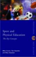 Sport and Physical Education: The Key Co