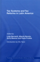 Tax Systems and Tax Reforms in Latin Ame