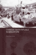 Chinese Death Rituals in Singapore