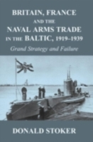 Britain, France and the Naval Arms Trade