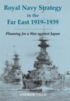 Royal Navy Strategy in the Far East 1919