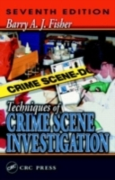 Techniques of Crime Scene Investigation,