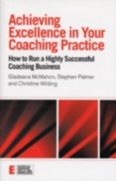 Achieving Excellence in Your Coaching Pr