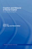 Creation and Returns of Social Capital