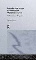 Introduction To The Economics Of Water R