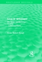 Love or greatness (Routledge Revivals)
