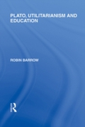 Plato, Utilitarianism and Education (Int