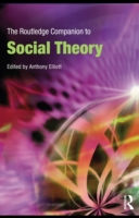 Routledge Companion to Social Theory
