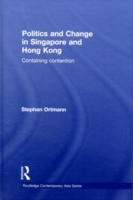 Politics and Change in Singapore and Hon
