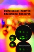 Using Social Theory in Educational Resea