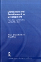 Dislocation and Resettlement in Developm