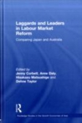 Laggards and Leaders in Labour Market Re