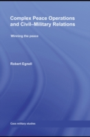Complex Peace Operations and Civil-Milit