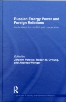 Russian Energy Power and Foreign Relatio