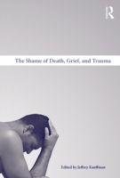 Shame of Death, Grief, and Trauma