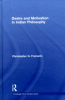 Desire and Motivation in Indian Philosop