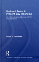 Hadrami Arabs in Present-day Indonesia