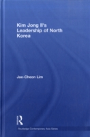 Kim Jong-il's Leadership of North Korea
