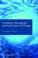 Complexity, Management and the Dynamics