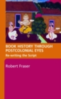 Book History Through Postcolonial Eyes
