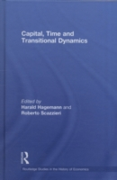Capital, Time and Transitional Dynamics