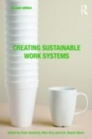 Creating Sustainable Work Systems (2nd e