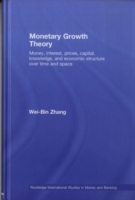 Monetary Growth Theory